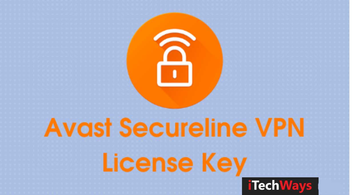 Updated List of Working Avast Secure VPN License File ...